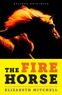 The Fire Horse book cover. (PRNewsFoto/Byliner)