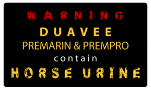Duavee, Premarin, Prempro contains horse urine billboard sample. Int'l Fund for Horses.