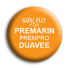 Say No to Premarin, Prempro and Duavee button. The Horse Fund.