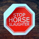 Horse Slaughter Stop Sign Decal Sticker.