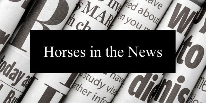 Horses in the News: Links for Wednesday, May 25, 2016