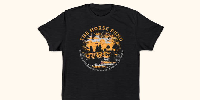 "Horse Fund launches ""What civilization owes the horse"" t-shirt campaign"